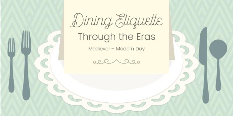 dinner parties & dining etiquette through the eras